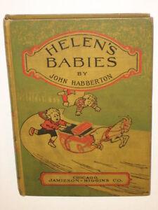 Habberton HELEN'S BABIES Jamieson-Higgins 1901 HC