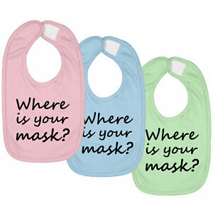 3-SET Infant Baby Bib Hook & Loop Closure Gift Where Is Your Mask Quarantine