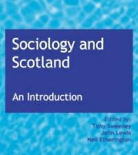 Sociology and Scotland: An Introduction, , Good Condition Book, ISBN 0954598709