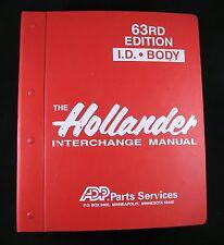 Hollander I.D. Body Interchange Manual 63rd Edition Front End Cowl Doors Rear Bo