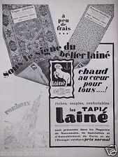 PUBLICITÉ 1930 LES TAPIS LAINÉ SOUS LE SIGNE DU BÉLIER LAINÉ - ADVERTISING