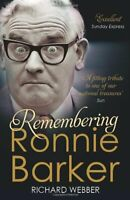 Remembering Ronnie Barker By Richard Webber. 9780099545569