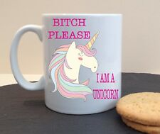 B*TCH PLEASE UNICORN PERSONALISED MUG CUP BIRTHDAY  MOTHERS DAY GIFT