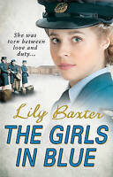 The Girls in Blue, Baxter, Lily, Very Good Book