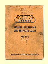MWM Diesel Motor AKD 311 Z Betriebsanleitung Ersatzteilliste Original 1956