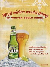 """Miller Chill Beer--2008 Advertisement--""""What Winter Would Drink"""""""
