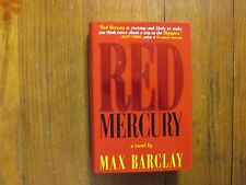 "(Ben Sherwood)MAX  BARCLAY Signed  Book(""RED MERCURY""-1996 1st Edition Hardback)"