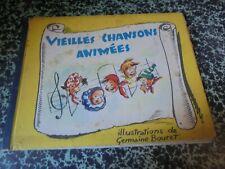 VIEILLES CHANSONS ANIMEES Illus germaine BOURET 1951 Livre pop-up