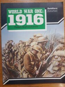 WORLD WAR ONE: 1916 - SOLDIERS FOTOFAX - PHILIP J HAYTHORNTHWAITE (SOFTCOVER)