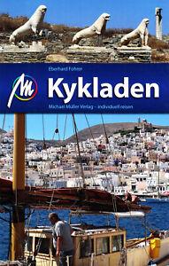 REISEFÜHRER Kykladen Mykonos Naxos Paros Syros Ios 018/19 MICHAEL MÜLLER VERLAG