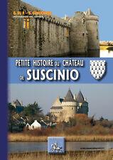 Petite Histoire du Château de Suscinio — G. du P. & G. Ganuchaud