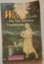 Wicca : A Guide for the Solitary Practitioner by Scott Cunningham Magick Occult