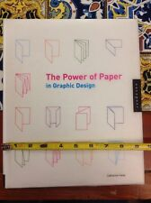 The Power of Paper in Graphic Design by Catharine Fishel 2002 HC DJ Free Ship