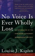 No Voice Is Ever Wholly Lost : An Exploration of the Everlasting Attachment...