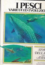 I pesci. Varietà ed evoluzione di Giuseppe Minelli - 1986