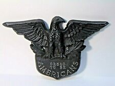 vintage PROUD AMERICANS cast EAGLE DOOR PLAQUE metalware ARCHITECTURAL SALVAGE