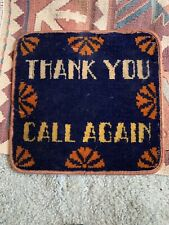 Vintage Thank You Call Again Rug Type Mat Must See!