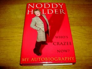 NODDY HOLDER-WHO'S CRAZEE NOW-SIGNED-1ST-1999-HB-NF/F-EBURY PRESS-VERY RARE