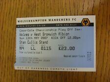 13/05/2007 BIGLIETTO: play-off semi-finale Divisione 1, Wolverhampton Wanderers V WES