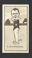 HILL - CARICATURES OF FAMOUS CRICKETERS - #15 A RICHARDSON, SOUTH AUSTRALIA