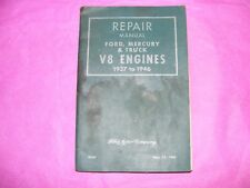 Nov. 15,1945 #3666 REPAIR MANUAL Ford, Mercury & Truck V8 Engines 1937 to 1946