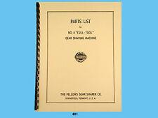 Fellows 8 Full Tool Gear Shaving Machine Parts List Manual 401