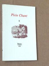 Plein Chant N°6 G.LEMAIRE J.M. LE SIDANER J. ANCET ACHIM D'ARNIM TH. GAUTIER