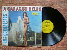 LOS CORRALEROS - A Caracas Bella ( LP - Venezuela -Latin Cumbia pachanga )