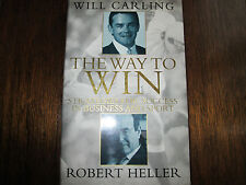 Will Carling signed The Way to Win Strategies for Success in Business and Sport