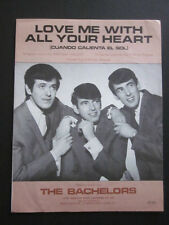 THE BACHELORS - 60's Original Sheet Music - LOVE ME WITH ALL YOUR HEART