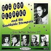 BIG BOY BLOATER - You Better Believe It -  R&B / Jump-Blues