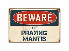 "Beware Of Praying Mantis 8"" x 12"" Vintage Aluminum Retro Metal Sign Vs343"