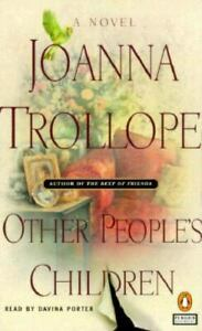 Other People's Children by Joanna Trollope (1999, CD, Abridged)