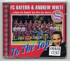 FC Bayern München CD Andrew White To The Top 11-track Album Fußball Fan CD 1997