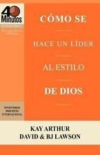 Cómo Se Hace un líder Al Estilo de Dios / Rising to the Call of Leadership by...