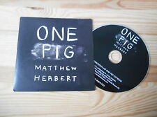 CD Indie Matthew Herbert - One Pig (9 Song) Promo ACCIDENTAL REC