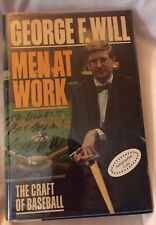 Men at Work The Craft of Baseball by George F. Will (1990, Hardcover)
