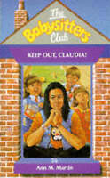 Keep Out, Claudia! (Babysitters Club), Martin, Ann M., Very Good Book