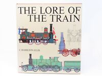 The Lore Of The Train by C. Hamilton Ellis ©1971 HC Book