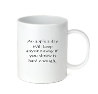 Coffee Cup Travel Mug 11 15 Apple A Day Keep Anyone Away Throw Hard Enough
