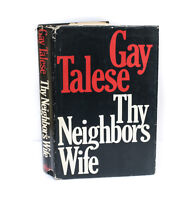 Gay Talese 'Thy Neighbors Wife'  Doubleday & Co Signed 1st Ed w DJ 1980