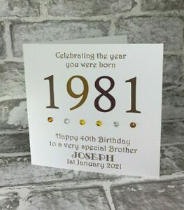 """40th 1981 Year You Were Born Birthday Card Personalised 6"""" Husband Son Brother"""