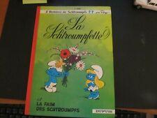 LIVRE BD LA SCHTROUMPFETTE ET LA FAIM DES SCHTROUMPFS DUPUIS 1976