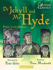 Dr. Jekyll and Mr. Hyde (Graphic Classics)