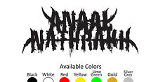 ANAAL NATHRAKH VINYL DECAL STICKER CUSTOM SIZE AND COLOR