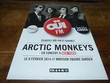ARCTIC MONKEYS - PUBLICITE / ADVERT  !!! Concert Oui FM !!!