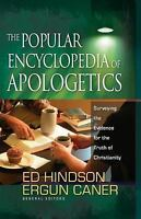 The Ransome Trilogy Ser.: The Popular Encyclopedia of Apologetics : Surveying...