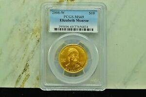 2008-W ELIZABETH MONROE $10 GOLD FIRST SPOUSE 1/2 OZ PCGS MS69
