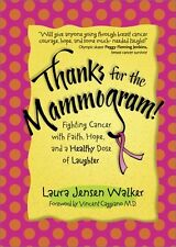Thanks for the Mammogram!: Fighting Cancer with Fa