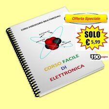 CORSO FACILE DI ELETTRONICA PER PRINCIPIANTI - EBOOK - PDF - MANUALE PRATICO